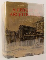 John Banister Sir Banister Fletcher U0027s A History Of Architecture John Musgrove