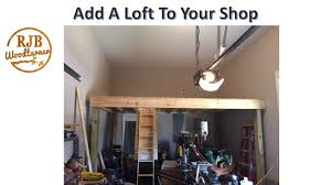 shop loft build how to increase the storage space in your shop