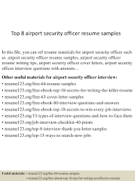 Sample Security Guard Resume No Experience Top8airportsecurityofficerresumesamples 150514091955 Lva1 App6892 Thumbnail 4 Jpg Cb U003d1431595239
