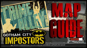 Crime Spot Map Gotham City Impostors Crime Alley Map Guide Spawns Secret