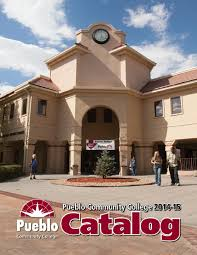 2014 2015 catalog by pueblo community college issuu