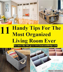 organized living room 11 handy tips for the most organized living room ever home and
