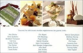 cuisine des grands chefs animalia la cuisine végétalienne des grands chefs de