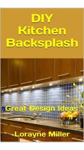 diy kitchen cabinets book diy kitchen backsplash nook book