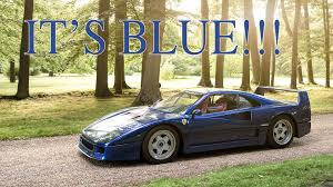 blue f40 why is my f40 blue drive