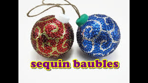 christmas craft sequin baubles youtube