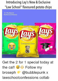 Lays Chips Meme - introducing lay s new exclusive law school flavoured potato chips