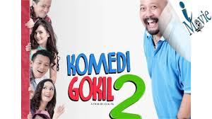 film komedi moderen gokil 3 imovie komedi gokil 2 youtube