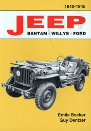 bantam jeep jeep bantam willys ford 1940 1945 by emile becker and guy dentzer