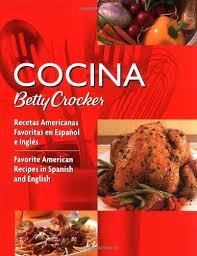 cocina betty crocker recetas americanas favoritas en español e