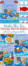 under the sea family movie night with free party printables
