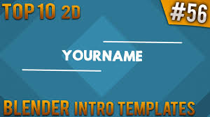 2d intro templates for blender top 10 blender 2d intro templates 56 free download youtube