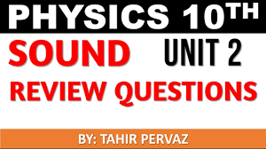 physics class 10th unit 2 sound review questions youtube