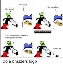 25 best memes about brazzer logo brazzer logo memes