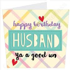 happy birthday husband cards cards wot ma like