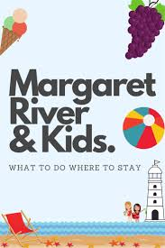 take a personal look at the things to do and where to go in margaret