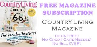 country living subscription country living magazine free 1 year subscription freebie bin
