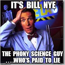 Nye Meme - bill nye the science guy memes imgflip