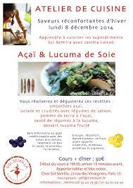 affiche atelier cuisine atelier cook lundi 8 décembre açaï lucuma is