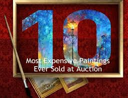most expensive sold at auction the top 10 most expensive paintings sold at auction
