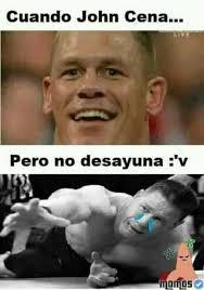 Memes De John Cena - dopl3r com memes cuando john cena pero no desayuna v