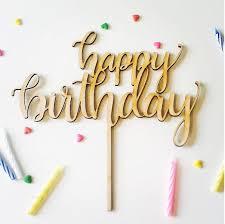 happy birthday cake topper best 25 happy birthday cake topper ideas on birthday