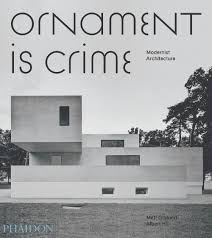 ornament is crime book celebrates the best of modern architecture