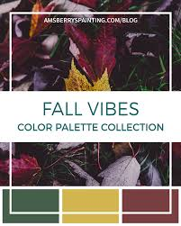 Fall Color Palette by Fall Vibes Color Palette Collection Amsberry U0027s Painting