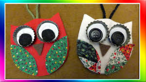 Make Christmas Decorations At Home by Easy Owl Christmas Ornaments Youtube