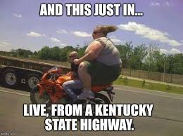 Kentucky Meme - image tagged in funny meanwhile in imgflip