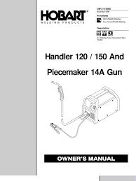 hobart handler 120 150 welder manual welding electrical wiring