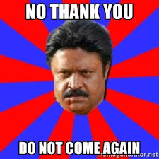 Thank You Come Again Meme - no thank you do not come again angry indian guy meme generator