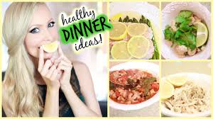 Any Ideas For Dinner Healthy Dinner Ideas Youtube