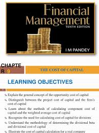 ch 9 the cost of capital by im pandey cost of capital capital
