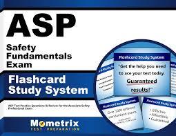 asp safety fundamentals exam flashcard study system asp test