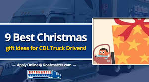 9 best gift ideas for new truck drivers roadmaster drivers