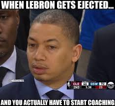 Nba Memes Lebron - nba memes ty lue after lebron got ejected facebook