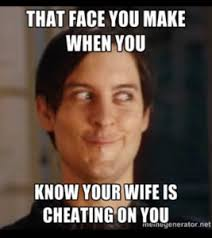 Cheating Wife Memes - 50 bad relationship memes truly hilarious memes