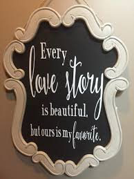 wedding quotes signs vintage beatiful frame story sign chalkboard wedding sign