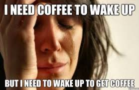 Meme Coffee - 10 hilarious coffee memes every coffee addict relates to