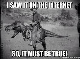 Everything On The Internet Is True Meme - internet memes teaching rules google search school pinterest