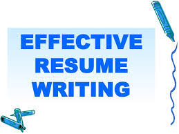 effective resumes tips effective resume writing tips to get the all about