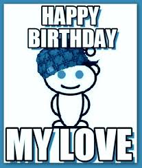 Happy Birthday Love Meme - happy birthday love meme pictures for girl