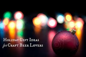 2015 holiday gift ideas for craft beer lovers stouts and stilettos