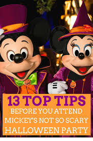 13 top tips before attending mickey u0027s not so scary halloween party