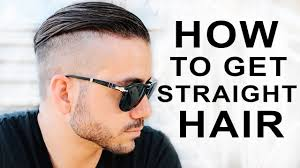 how to get straight hair men u0027s hair styles alex costa youtube