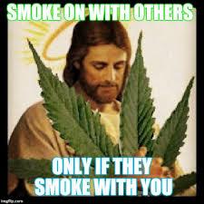 Weed Smoking Meme - weed jesus memes imgflip