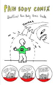 pain body pain body comix an unofficial pain body user s guide by cheryl abel
