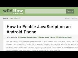 how to enable javascript on android how do you enable javascript on a phone