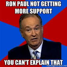 Ron Paul Memes - bill oreily meme ron paul by purplephoneixstar on deviantart